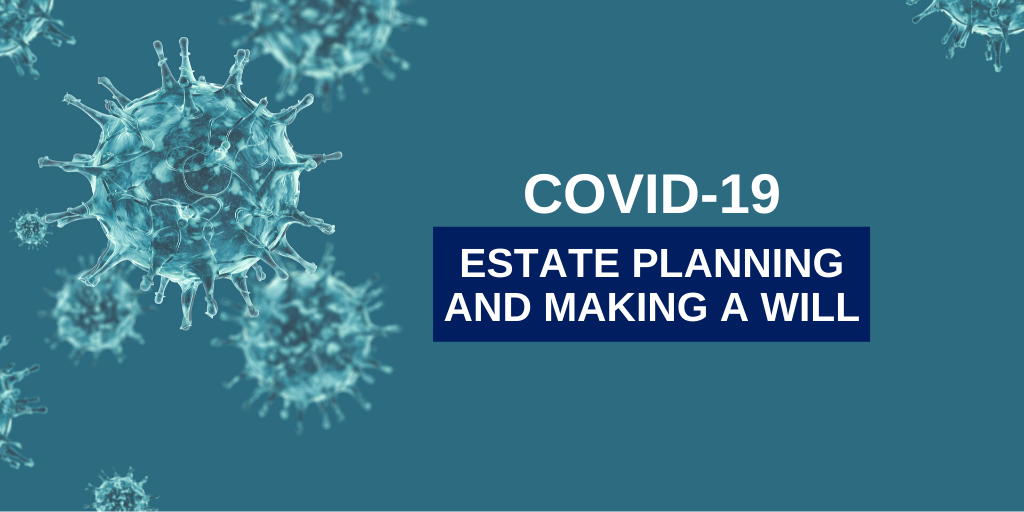 Photo to illustrate article https://www.lkshields.ie/images/uploads/news/Covid_19_Estate_Planning_Considerations_and_Making_a_Will.png.
